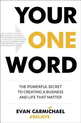 Your One Word by Evan Carmichael BookReview