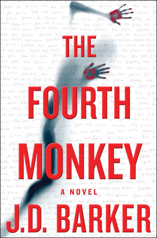 The Fourth Monkey by J.D. Barker Review