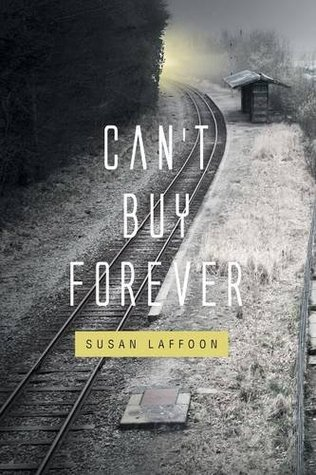 Can't Buy Forever by Susan Laffoon Review