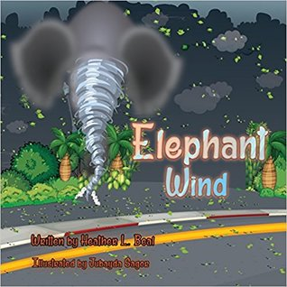 Elephant Wind by Heather L. Beal