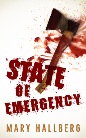 State of Emergency by Mary Hallberg Review