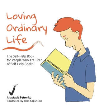 Loving Ordinary Life by Anastasia PetrenkoReview