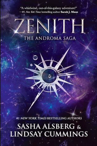 Zenith (The Androma Saga #1) by Sasha Alsberg & Lindsay Cummings Review