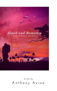 Blood and Romance A Book of Poetry and Horror Book Cover February 2018