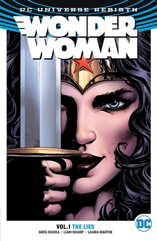 Wonder Woman Vol 1: The Lies by Greg Rucka (Writer) Review