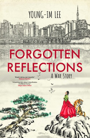 Forgotten Reflections: A War Story by Young-Im LeeReview