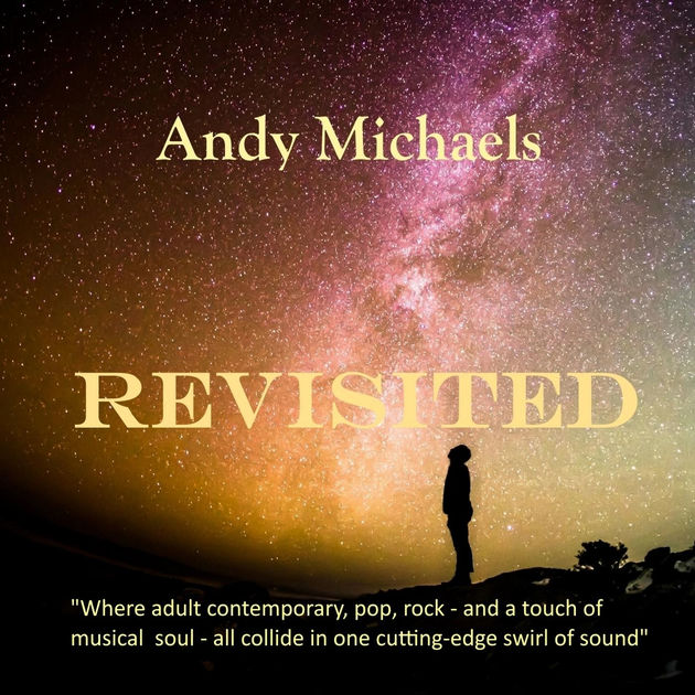 Andy Michaels Revisited Album Review (Written andVideo)