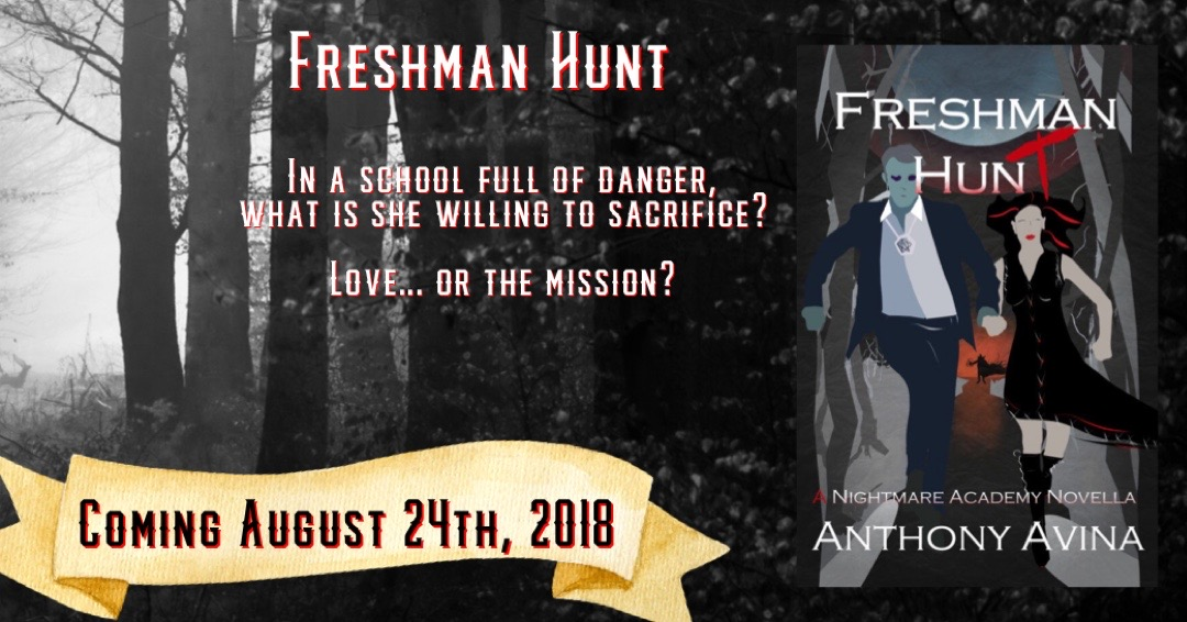 Book Announcement: Freshman Hunt: A Nightmare Academy Novella by Anthony Avina Preorder