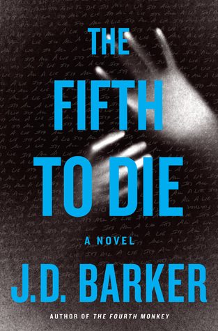 The Fifth To Die (4MK Thriller #2) by J.D. Barker Review