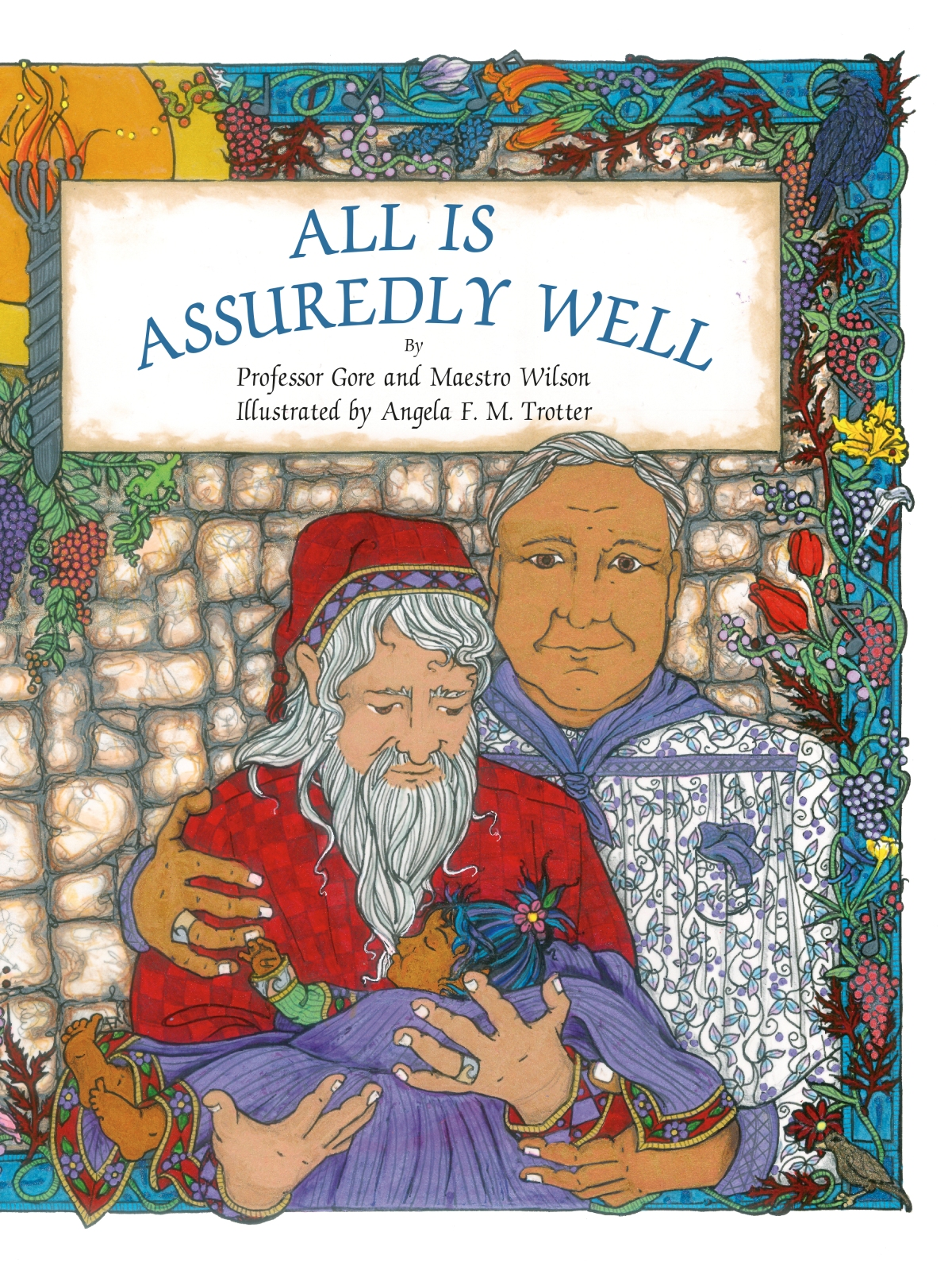 All Is Assuredly Well by Professor Gore and Maestro Wilson (Illustrated by Angela F.M. Trotter) Blog Tour, Review and Giveaway