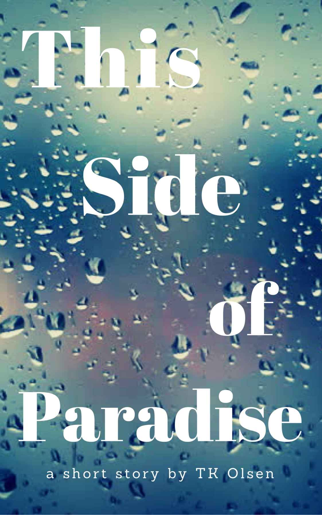 This Side of Paradise by TK Olsen Review