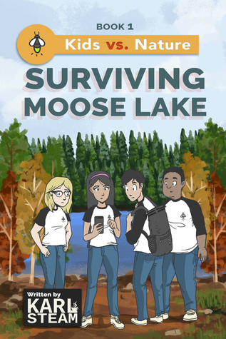 Surviving Moose Lake (Kids vs. Nature, #1) by Karl Steam Review