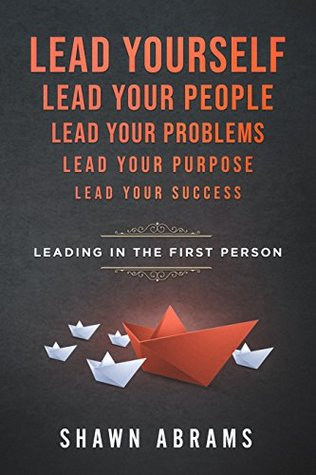 Leading In The First Person by Shawn Abrams Review