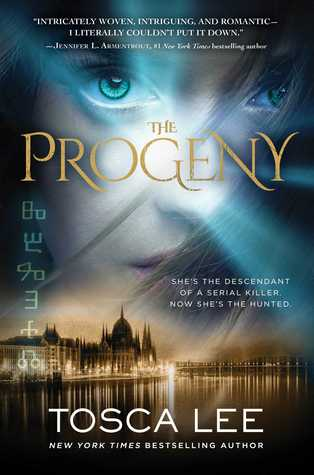 The Progeny (Descendants of the House of Bathory #1) by Tosca Lee Review