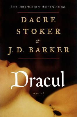 Dracul by Dacre Stoker and J.D. Barker Review