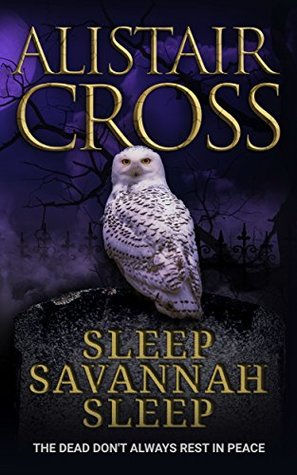 Sleep Savannah Sleep by Alistair Cross Review