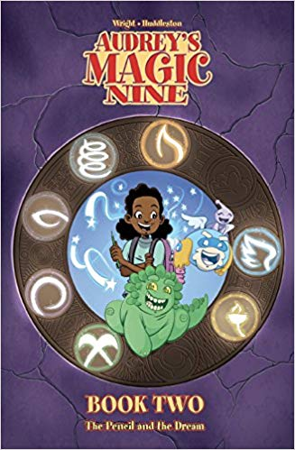 Audrey's Magic Nine Book Two: The Pencil and the Dream by by Michelle Wright, Courtney Huddleston (Illustrator), Tracy Bailey (Illustrator), Francesco Gerbino (Illustrator) Review