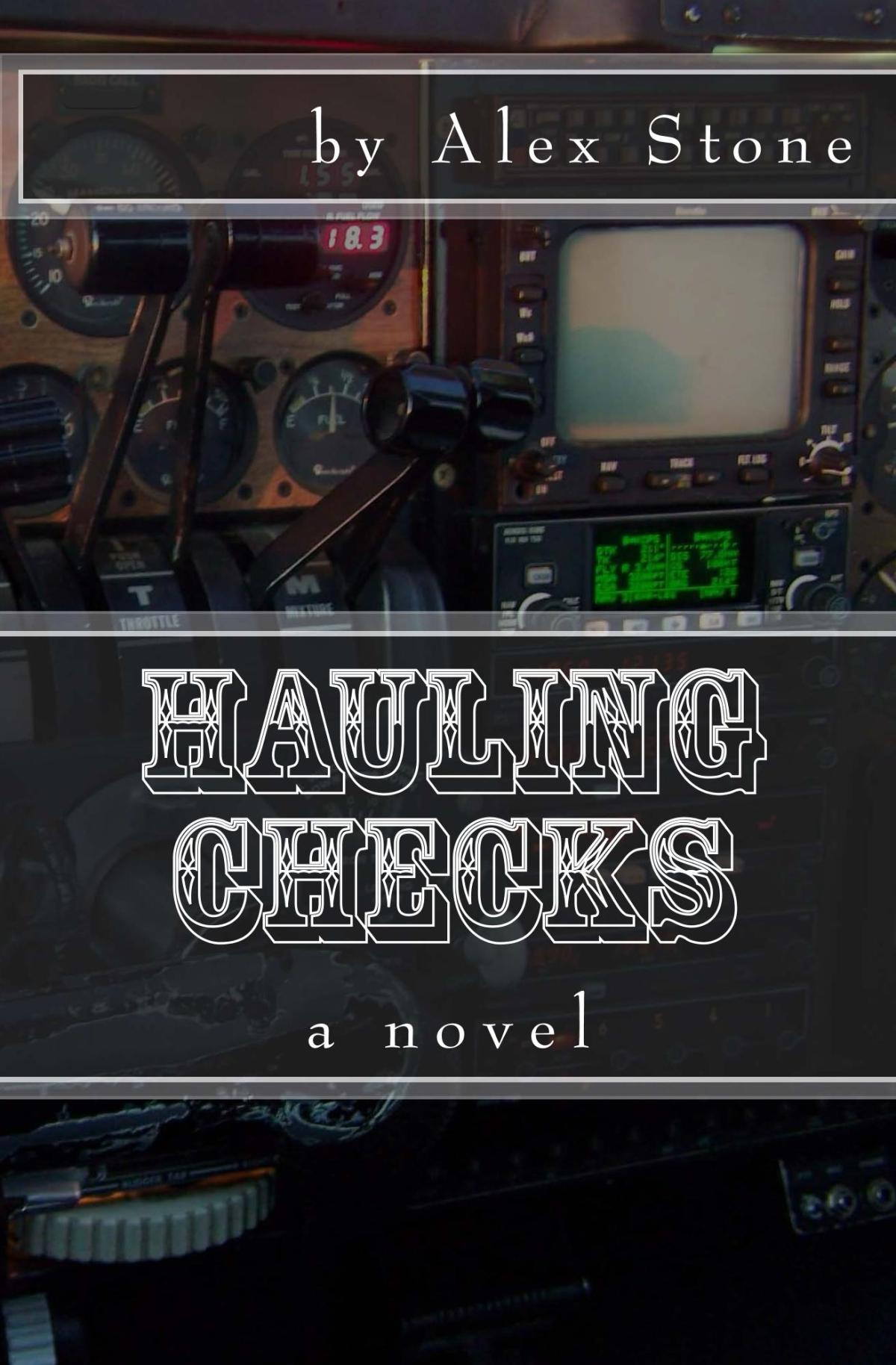 Hauling Checks by Alex Stone Review
