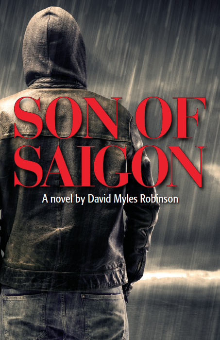 Son of Saigon by David Myles Robinson Review