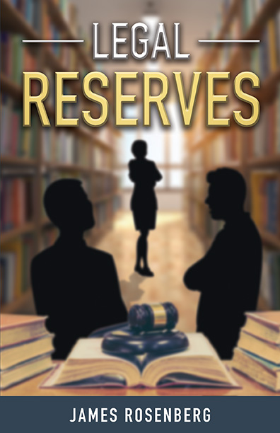 Legal Reserves by James Rosenberg Review