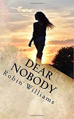 Dear Nobody: a poetry collection by Robin Williams Review