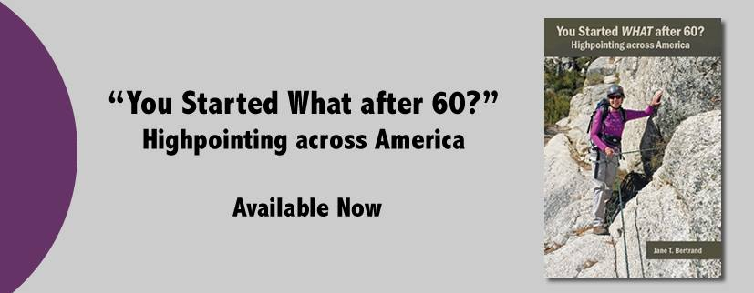 You Started WHAT After 60? Highpointing Across America by Jane T. Bertrand Blog Tour & Review