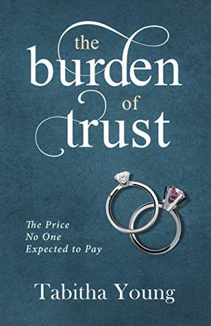 The Burden of Trust: The Price No One Expected To Pay by Tabitha Young Review