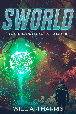 Sworld: The Chronicles of Malick by William R. Harris Review