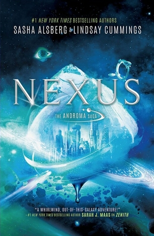 Nexus (The Androma Saga #2) by Sasha Alsberg and Lindsay Cummings Review