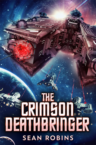The Crimson Deathbringer by Sean Robbins Review