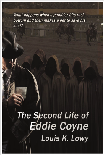 The Second Life of Eddie Coyne by Louis K. Lowy Review