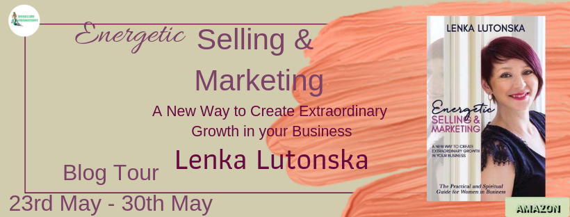 Energetic Selling and Marketing by Lenka Lutonska Blog Tour