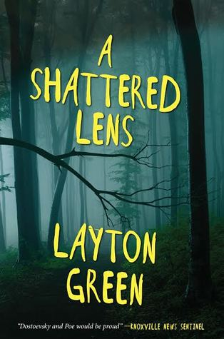 A Shattered Lens: A Detective Preach Everson Novel by Layton Green Review