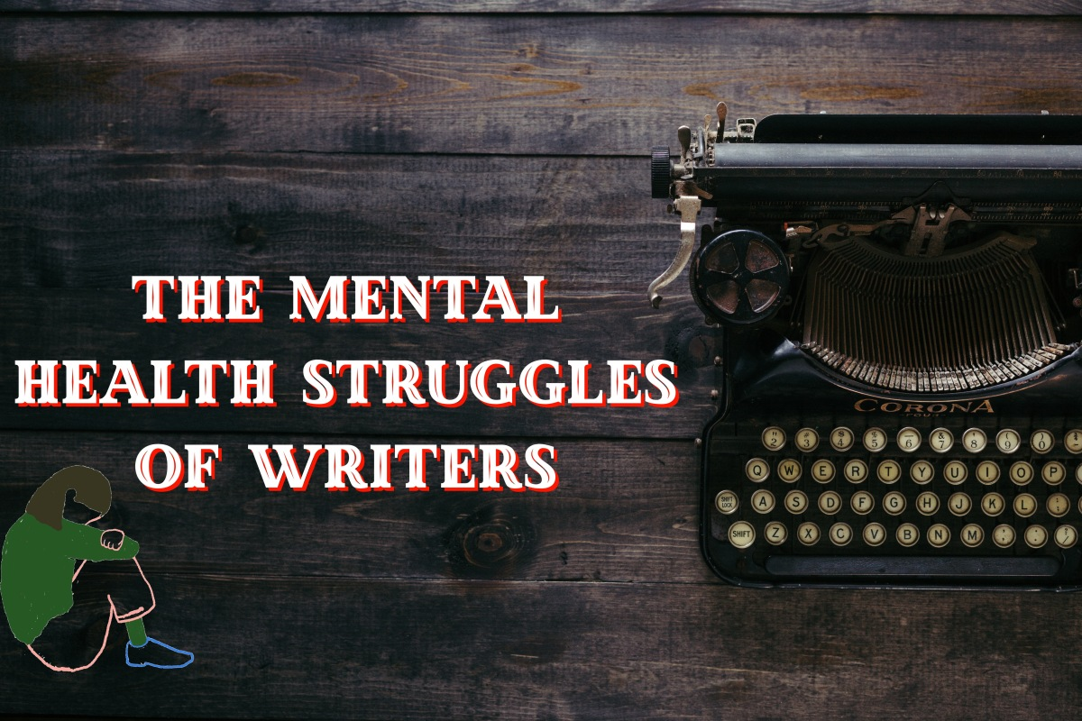 Guest Post: The Mental Health Struggles of Writers