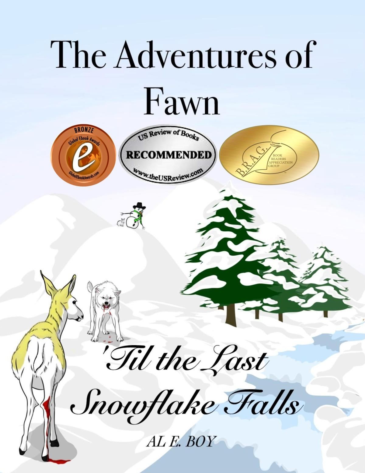 'Til the Last Snowflake Falls (The Adventures of Fawn #1) by Al E. Boy Review